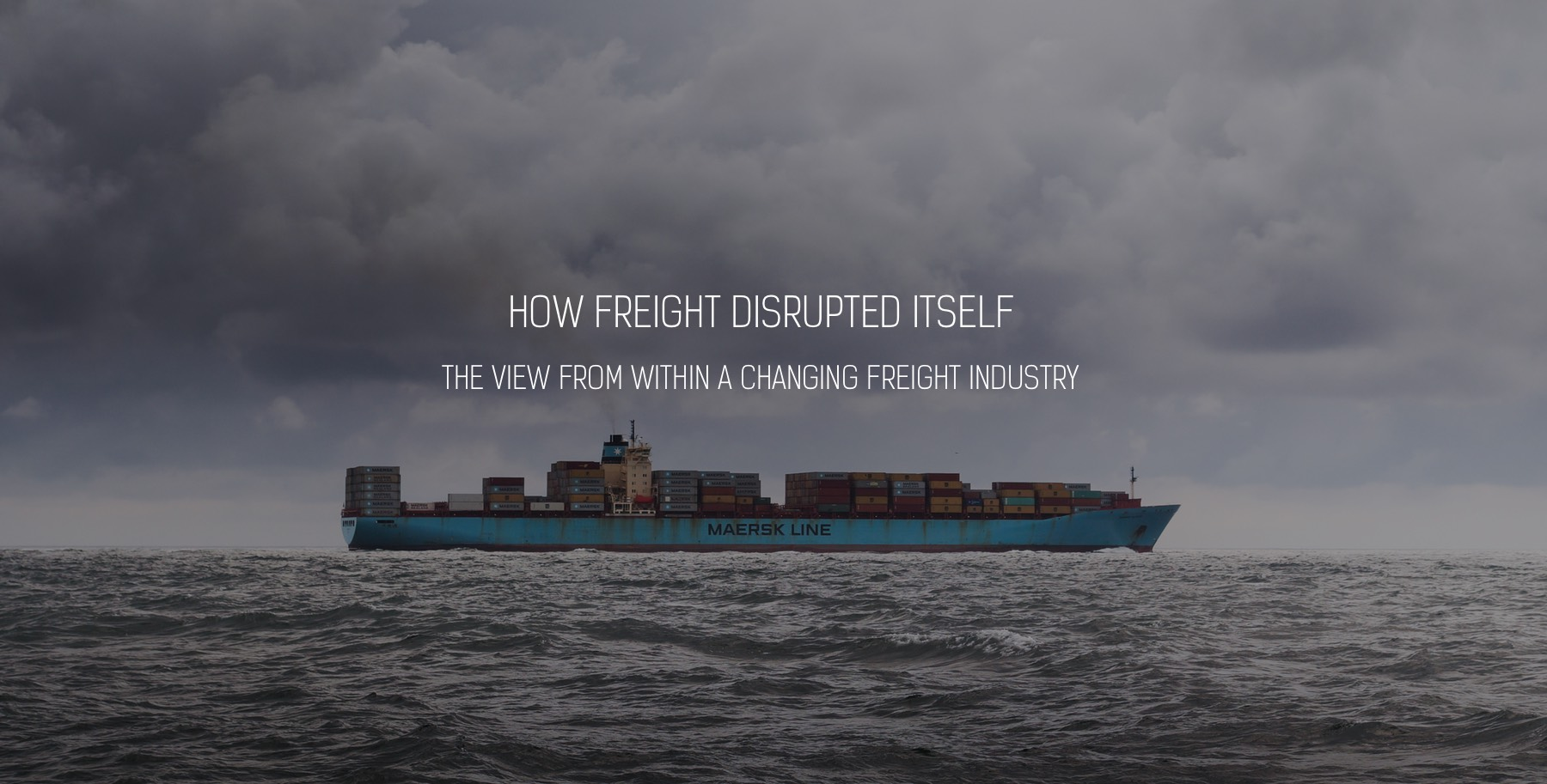 How freight disrupted itself